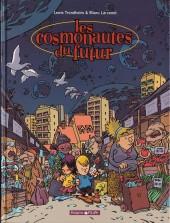 Les cosmonautes du futur - Tome 1