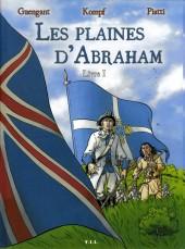 Les plaines d'Abraham -1- Livre I