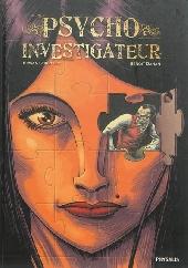 Psycho-Investigateur / Simon Radius Psycho-Investigateur -1- Psycho-Investigateur (Tomes 1 à 3)