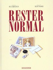Couverture de Rester normal - Tome 1