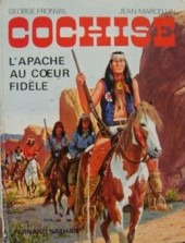 Les grands hommes de l'Ouest - Cochise - L'apache au cœur fidèle
