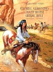 Les grands hommes de l'Ouest - Cochise, Géronimo, Crazy Horse, Sitting Bull