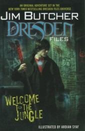 Jim Butcher's The Dresden Files: Welcome to the Jungle (2008) -INT- Welcome to the jungle
