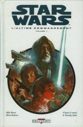 Star Wars - le cycle de Thrawn (Delcourt) -4- L'ultime commandement - Volume 1