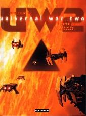 Universal War Two -1- Le temps du désert
