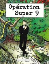 Opération super 9 -PUB- Opération Super 9