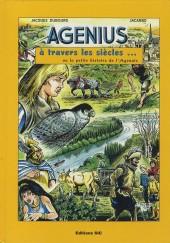 Agenius -1- À travers les siècles... ou la petite histoire de l'Agenais