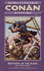 The chronicles of Conan (2003) -INT08- Brothers Of The Blade And Other Stories