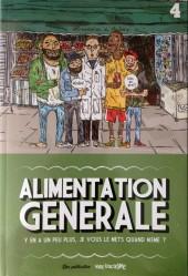Alimentation Générale -4- Alimentation Générale - Y en a un peu plus, je vous le mets quand même ?