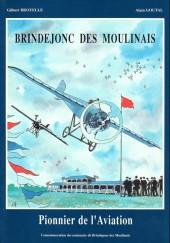 Brindejonc des Moulinais  - Brindejonc des Moulinais - Pionnier de l'Aviation