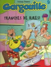 Gargouille -9- Tranches de rires !