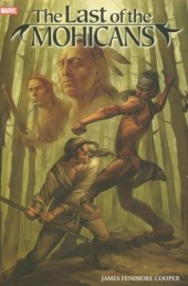 Marvel Illustrated: The Last of the Mohicans (2007) -INT- The Last of the Mohicans