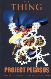 Marvel Two-In-One (1974) -INT- The Thing: Project Pegasus