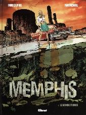 Memphis -1- Le monde truqué