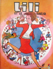 Lili (Vents d'Ouest) -326- Et le fakir