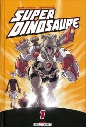 Super dinosaure -1- Tome 1