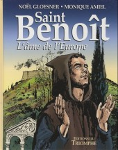 Saint Benoît (Gloesner) - L'âme de l'Europe