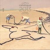 (Catalogues) Éditeurs, agences, festivals, fabricants de para-BD... - Catalogue 2013 - Les Rêveurs