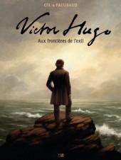 Victor Hugo, aux frontières de l'exil