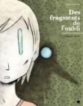 Des fragments de l'oubli -3.- L'Homme oiseau