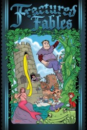Fractured Fables (2010) -GN- Fractured Fables