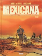 Couverture de Mexicana -1- Tome 1