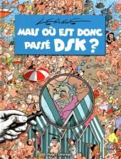 Mais où est donc passé DSK ?