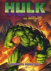 Hulk - Les aventures -2- Homme ou monstre ?