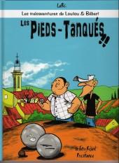 Loulou et Bébert (Les mésaventures de) -1- Les Pieds-Tanqués