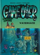Game Over -10- Watergate