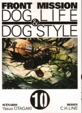 Front Mission Dog Life & Dog Style -10- Vol. 10