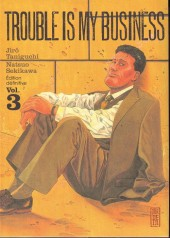 Trouble is My Business -3- Vol. 3