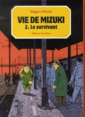 Vie de Mizuki -2- Le survivant