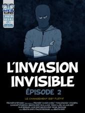 L'invasion Invisible -2- Le changement est furtif