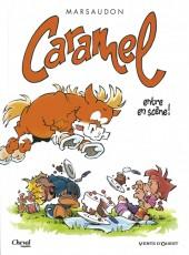 Caramel (Marsaudon) -1- Caramel entre en scène !