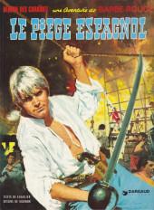 Barbe-Rouge -8c1979- Le piège espagnol
