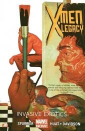 X-Men Legacy (2013) -INT02- Invasive exotics