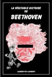 La véritable histoire de Beethoven