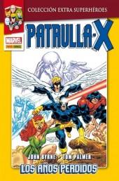 Colección Extra Superhéroes - Patrulla-X -26- Los años perdidos