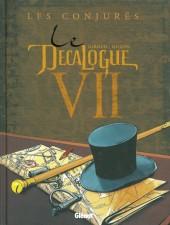 Le décalogue -7a2011- Les conjurés