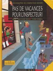 Les enquêtes de l'inspecteur Bayard -1- Pas de vacances pour l'inspecteur !