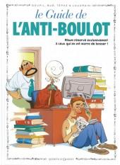 Le guide -15b13- Le guide de l'anti-boulot