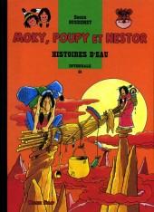 Moky, Poupy et Nestor -31- Histoires d'eau