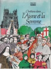 Les grandes heures des églises -28- Chretiens dans l'Aisne et la Somme