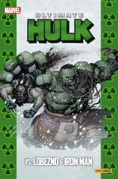 Ultimate - Coleccionable Ultimate -39- Ultimate Hulk Vs. Lobezno & Iron Man
