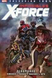100% Marvel: Imposibles X-Force -4- Otromundo