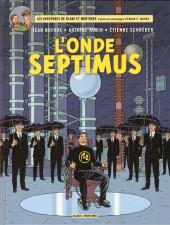 Blake et Mortimer (Les Aventures de) -22- L'Onde Septimus