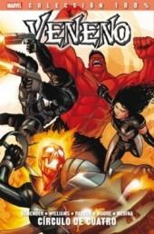 100% Marvel: Veneno -3- Círculo de Cuatro