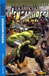 Vengadores (Los): La Iniciativa -2- World War Hulk