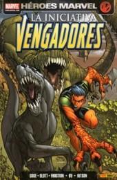Vengadores (Los): La Iniciativa -5- Vidas Ejemplares